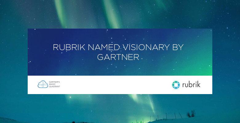 Rubrik - Gartner Named The New Visionary