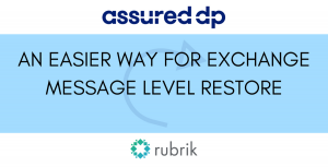 An easier way for Exchange Message Level Restore BLOG