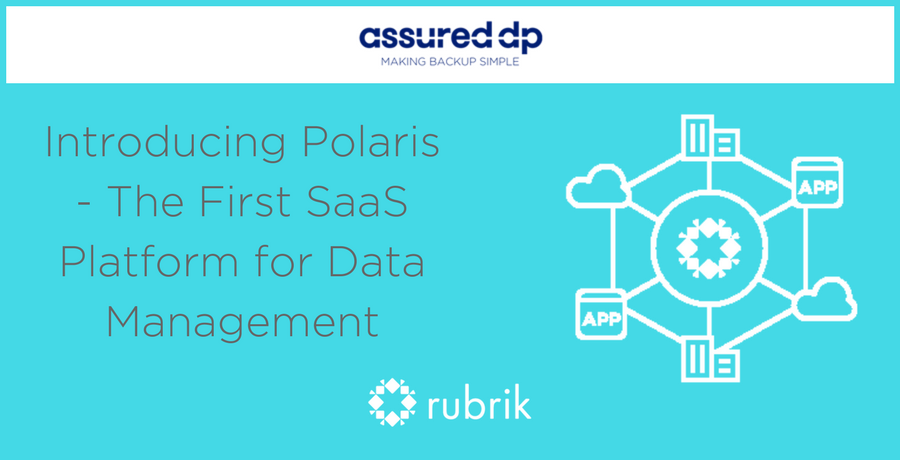Rubrik Polaris - The First SaaS Platform for Data Management